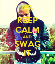KEEP CALM AND SWAG IT - Personalised Poster large