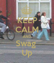 KEEP CALM AND Swag  Up - Personalised Poster large