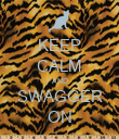 KEEP CALM AND SWAGGER ON - Personalised Poster large