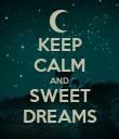 KEEP CALM AND SWEET DREAMS - Personalised Poster large