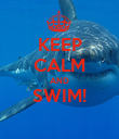 KEEP CALM AND SWIM!  - Personalised Poster large
