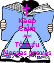 Keep Calm And Tô Fufu Nessas provas - Personalised Poster large
