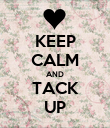KEEP CALM AND TACK UP - Personalised Poster large