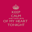 KEEP CALM AND TAKE A BITE OF MY HEART  TONIGHT - Personalised Poster large