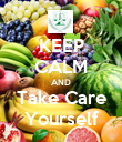 KEEP CALM AND Take Care Yourself - Personalised Poster large