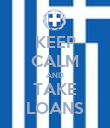 KEEP CALM AND TAKE LOANS - Personalised Poster large