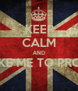 KEEP CALM AND TAKE ME TO PROM?  - Personalised Poster large