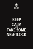 KEEP CALM AND TAKE SOME NIGHTLOCK - Personalised Poster large
