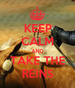 KEEP CALM AND TAKE THE REINS - Personalised Poster large