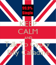KEEP CALM AND Talk To Gypsy  Billy Calladine - Personalised Poster large