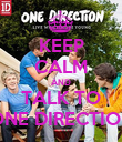 KEEP CALM AND TALK TO ONE DIRECTION - Personalised Poster large