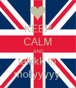 KEEP CALM AND talkkk to  mollyyyyy  - Personalised Poster large