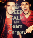 KEEP CALM AND Team  Cargan - Personalised Poster large