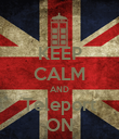 KEEP CALM AND Teleport ON - Personalised Poster large