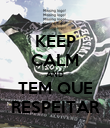 KEEP CALM AND TEM QUE RESPEITAR - Personalised Poster large