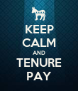 KEEP CALM AND TENURE PAY - Personalised Poster large