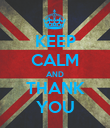 KEEP CALM AND THANK YOU - Personalised Poster large