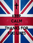 KEEP CALM AND THANKS FOR 500 LIKES - Personalised Poster large