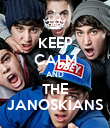 KEEP CALM AND THE JANOSKIANS - Personalised Poster large