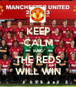 KEEP CALM AND THE REDS WILL WIN - Personalised Poster large