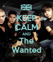 KEEP CALM AND The Wanted - Personalised Poster large