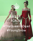 KEEP CALM AND #TheQueenIsDead #YoungSnow - Personalised Poster large