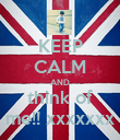 KEEP CALM AND think of me!! xxxxxxx - Personalised Poster large