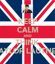 KEEP CALM AND THINK TAYLOR LAUTNER - Personalised Poster large