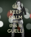 KEEP CALM AND this is GUELLI - Personalised Poster large