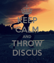 KEEP CALM AND THROW DISCUS - Personalised Poster large
