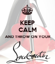 KEEP CALM AND THROW ON YOUR   - Personalised Poster large