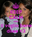 KEEP CALM AND ti voglio bene dilee <3 - Personalised Poster small