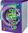 KEEP CALM AND TIDY  UP - Personalised Poster large