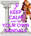 KEEP CALM AND TIE YOUR OWN SANDALS - Personalised Poster large