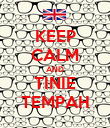 KEEP CALM AND TINIE TEMPAH - Personalised Poster large
