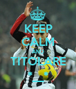 KEEP CALM AND TITOLARE *__* - Personalised Poster small