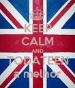KEEP CALM AND TODATEEN a melhor - Personalised Poster large
