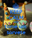 KEEP CALM AND tome um  sorvete - Personalised Poster large