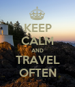 KEEP CALM AND TRAVEL OFTEN - Personalised Poster large