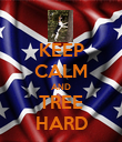 KEEP CALM AND TREE HARD - Personalised Poster large