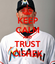 KEEP CALM AND TRUST CISHEK - Personalised Poster large
