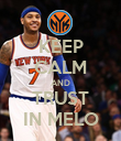 KEEP CALM AND TRUST IN MELO - Personalised Poster large