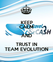 KEEP CALM AND TRUST IN TEAM EVOLUTION - Personalised Poster large