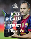 KEEP CALM AND TRUST INIESTA - Personalised Poster large