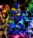 KEEP CALM AND TRUST JOSEPH - Personalised Poster large