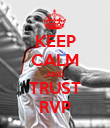 KEEP CALM AND TRUST RVP - Personalised Poster large