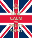 KEEP CALM AND TRUST SNSD - Personalised Poster large