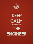 KEEP CALM AND TRUST THE ENGINEER - Personalised Poster large