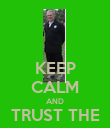 KEEP CALM AND TRUST THE GAFFER - Personalised Poster large