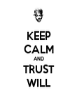 KEEP CALM AND TRUST WILL - Personalised Poster large